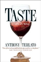 """Taste--A Life in Wine"" by Anthony Terlato"